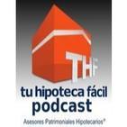 thf02 - Conoce mas a Tu Hipoteca Fácil