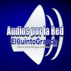 Audios Por La Red @ElQuintoGrande