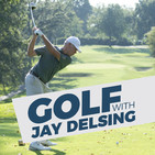 Golf With Jay Delsing - October 13, 2019 - Full Show