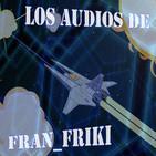 Los Audios de fran_friki 045: Límites