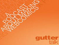 Gutter Talk Podcast EP3 - The Time We Talked About Beginning Webcomics