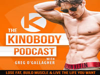 The Kinobody Podcast by Greg O'Gallagher: Lose Fat