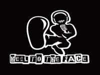 Heel To The Face 7-19-2018