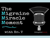 """""""Just Try It. It'll Change Your Life."""" (Amy G's Migraine Miracle Story)"""