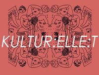 Kultur:elle:t