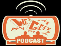 We Geek Podcast Episode 159: Let's Talk About EA