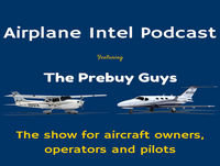 Airplane Intel Podcast - The Prebuy Guys