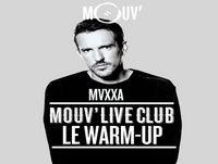 Mouv' Live Club : Le warm-up 22.10.2018