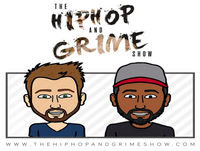 The Hip Hop and Grime Show with DJRM & Nana B Episode 05 April / May 2017