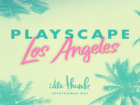 Playscape: Los Angeles 10: Tyler J Hutchison