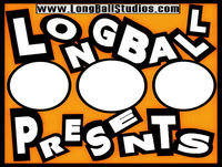 LongBall Presents...