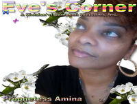 Eves Corner with Prophetess Amina