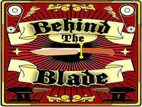 Behind The Blade #40: Freeform Anecdotes and Internet Trolls
