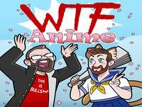 WTFAnime Episode 45- Polyamory Solves Everything!