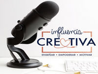 Episodio 017: Camino a We All Grow Latina - Influencia Creativa