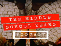 Ep 003 | A Few Lessons Learned to Make the Move up from Elementary a Smooth Transition