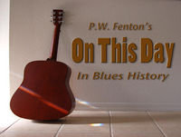 On this day in Blues history... May 21st