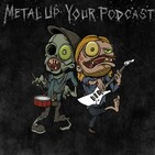 METAL UP YOUR PODCAST