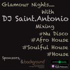 DJ Saint.Antonio Presents....Glamour Nights....