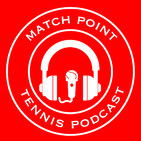 Match Point Tennis Podcast