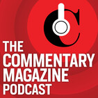 Commentary Podcast: Biden's Troubles and Iran's Provocations