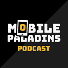 Mobile Paladins Podcast