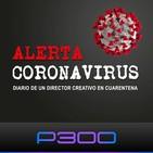 Coronavirus | Diario de un Creativo en Cuarentena