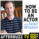 Getting Started - Acting Class Weekly w/ Sean Whalen