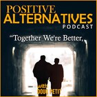 Positive Alternatives 5 Minute Thoughts