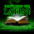 Don't Read The Latin! Episode 103: We Live!