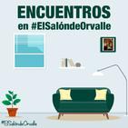 Encuentros en #ElSalóndeOrvalle