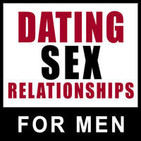 Dating Sex Relationships: Advice for Men on Master