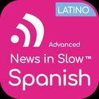 Advanced Spanish Latino - 144 - International news from a Spanish perspective