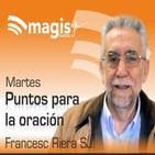 Puntos para la oración... con Francesc Riera SJ