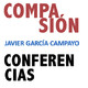 """Conferencia y presentación libro """"La ciencia de la compasión"""", por Javier García Campayo"""