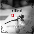 La libélula - Tirando de abanico - 15/08/19