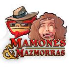 Mamones y Mazmorras