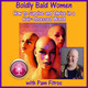 Episode 000 Introduction to Boldly Bald Women: How to Survive and Thrive in a Hair-Obsessed World