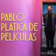 """Pablo Platica de Películas, episodio 028: """"Into The Wild"""" con Marco Guevara"""