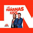 Las Mañanas KISS (25/06/2019) Parte 3