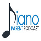 Piano Parent Podcast
