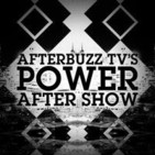 Power S:4 | JR Ramirez Guests On New Man E:6 | AfterBuzz TV AfterShow