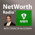 NetWorth Radio's Dallas Business Leadership Series: Spencer McGowan Interviews Bill Griffin