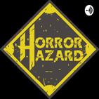 ¿Porqué amamos el terror? - Programa #44 - La Cabina del Horror - Horror Hazard