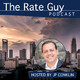 The Rate Guy - ep15-This.Is.Starting.To.Feel.More.And.More.Like.The.Typical.Bad.Recession