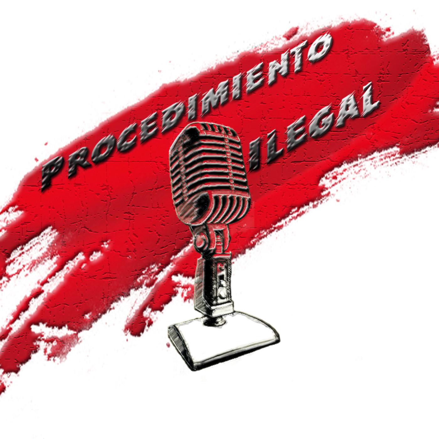 Procedimiento Ilegal 2x15 Especial Leaks 2ª parte
