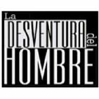 Podcast La Desventura del Hombre