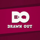 Drawn Out Podcast