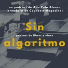 Sin Algoritmo -- Libros y Vinos -- Podcast 2: Mujeres que rompen límites, Rusia e Italia