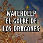 Waterdeep El Golpe de los Dragones